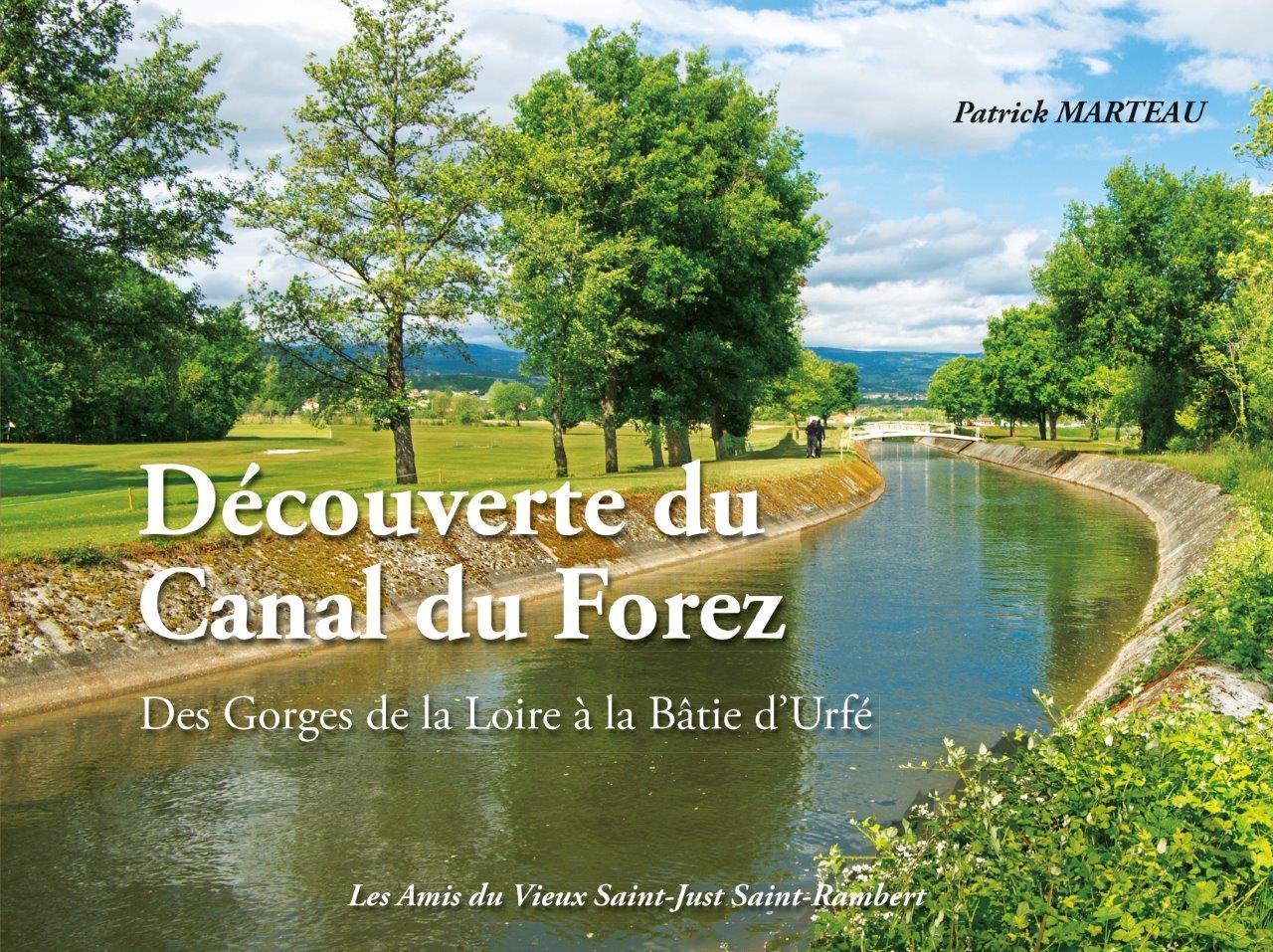 Nouvelle parution : Découverte du Canal du Forez, des Gorges de la Loire à la Bâtie d'Urfé